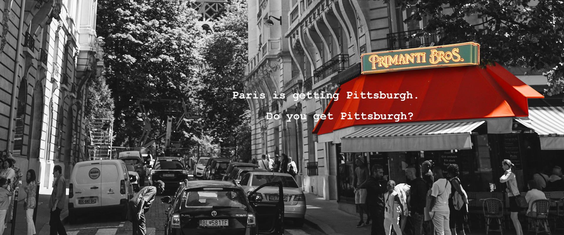 Paris is getting Pittsburg. Do you get Pittsburgh?